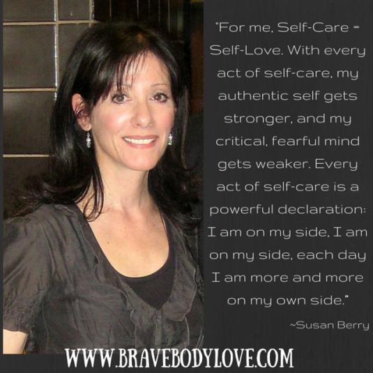 Susan Berry. www.BraveBodyLove.com
